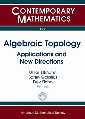 Algebraic Topology: Applications and New Directions - Contemporary Mathematics (Paperback)