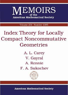 Index Theory for Locally Compact Noncommutative Geometries - Memoirs of the American Mathematical Society (Paperback)
