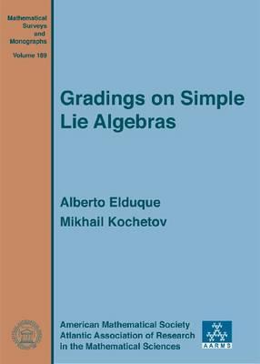 Gradings on Simple Lie Algebras - Mathematical Surveys and Monographs (Hardback)