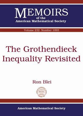 The Grothendieck Inequality Revisited - Memoirs of the American Mathematical Society (Paperback)