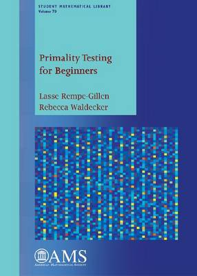 Primality Testing for Beginners - Student Mathematical Library (Paperback)