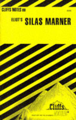 """Notes on Eliot's """"Silas Marner"""" - Cliff's Notes (Paperback)"""