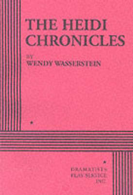 The Heidi Chronicles (Paperback)