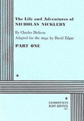 The Life and Adventures of Nicholas Nickleby (Paperback)