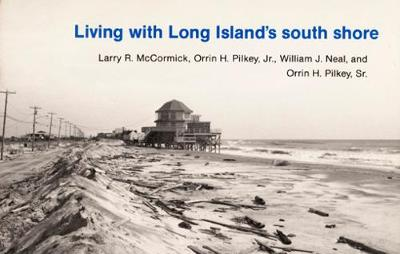 Living with Long Island's South Shore - Living with the Shore (Paperback)