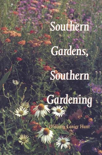 Southern Gardens, Southern Gardening (Paperback)