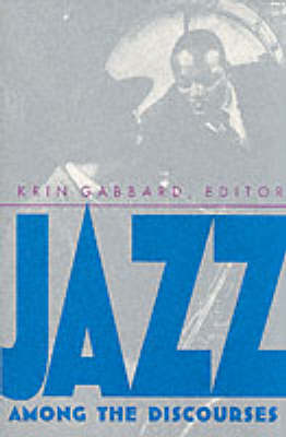 Jazz Among the Discourses (Paperback)