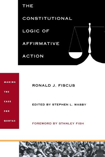 The Constitutional Logic of Affirmative Action (Paperback)