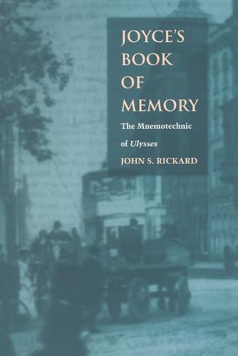 Joyce's Book of Memory: The Mnemotechnic of Ulysses (Paperback)