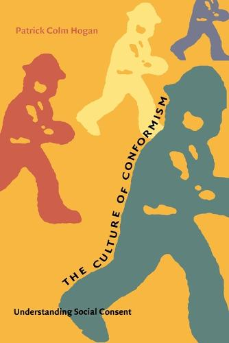 The Culture of Conformism: Understanding Social Consent (Paperback)