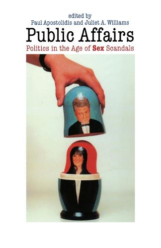 Public Affairs: Politics in the Age of Sex Scandals (Paperback)