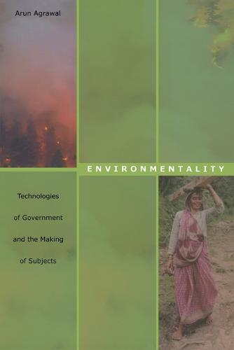 Environmentality: Technologies of Government and the Making of Subjects - New Ecologies for the Twenty-First Century (Paperback)