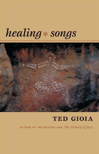 Healing Songs (Hardback)