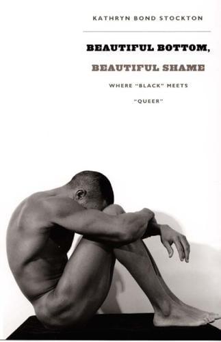 "Beautiful Bottom, Beautiful Shame: Where ""Black"" Meets ""Queer"" - Series Q (Paperback)"