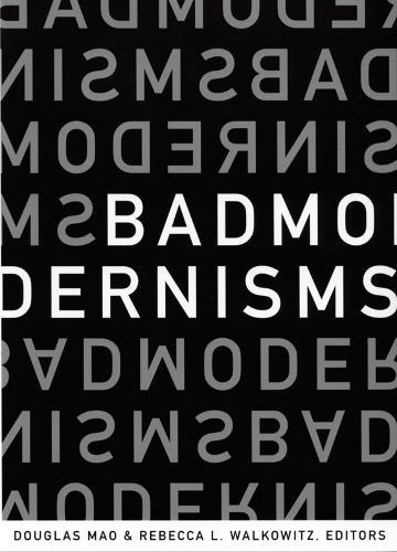 Bad Modernisms (Paperback)