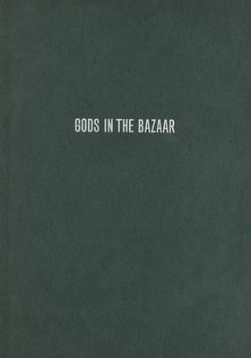 Gods in the Bazaar: The Economies of Indian Calendar Art - Objects/Histories (Hardback)