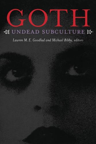 Goth: Undead Subculture (Paperback)