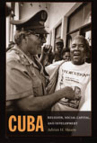 Cuba: Religion, Social Capital, and Development (Paperback)