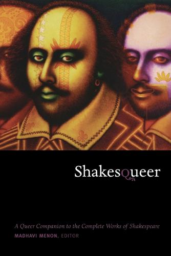Shakesqueer: A Queer Companion to the Complete Works of Shakespeare - Series Q (Paperback)
