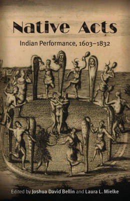 Native Acts: Law, Recognition, and Cultural Authenticity (Paperback)