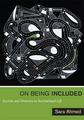 On Being Included: Racism and Diversity in Institutional Life (Paperback)