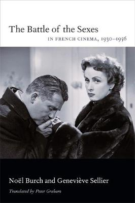 The Battle of the Sexes in French Cinema, 1930-1956 (Paperback)