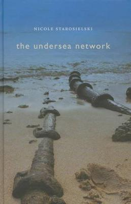 The Undersea Network - Sign, Storage, Transmission (Paperback)