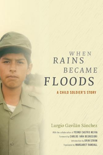 When Rains Became Floods: A Child Soldier's Story - Latin America in Translation (Paperback)