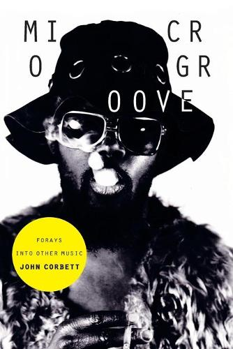 Microgroove: Forays into Other Music (Paperback)