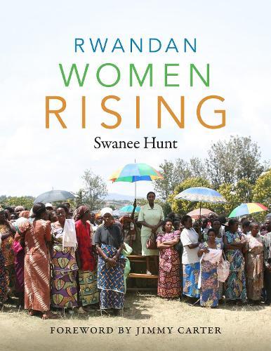 Rwandan Women Rising (Hardback)