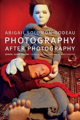 Photography after Photography: Gender, Genre, History (Paperback)