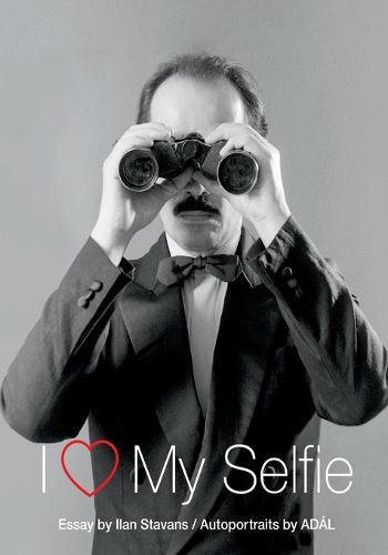 I Love My Selfie (Paperback)