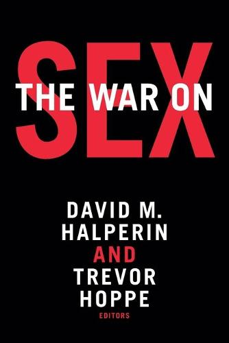 The War on Sex (Paperback)
