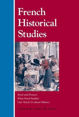 Food and France: What Food Studies Can Teach Us about History (Paperback)