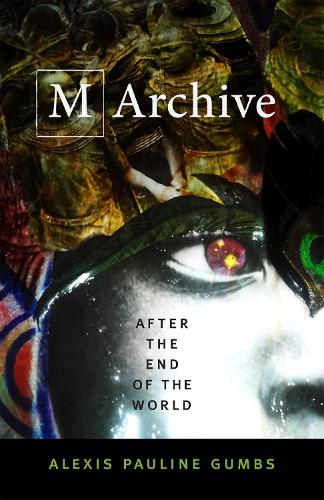 M Archive: After the End of the World (Paperback)