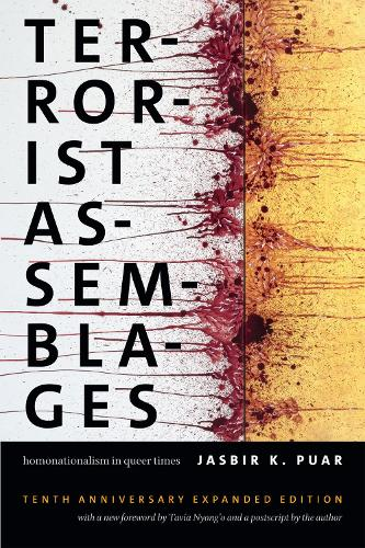 Terrorist Assemblages: Homonationalism in Queer Times - Next Wave: New Directions in Women's Studies (Paperback)