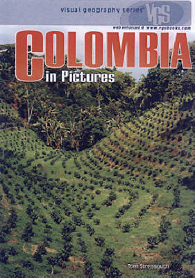 Colombia In Pictures: Visual Geography Series (Hardback)