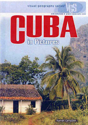 Cuba In Pictures: Visual Geography Series (Hardback)