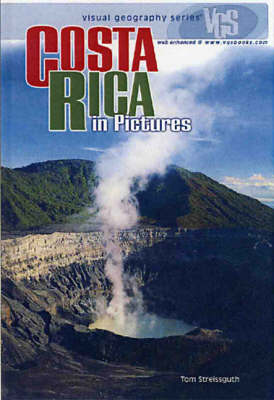 Costa Rica In Pictures: Visual Geography Series (Hardback)