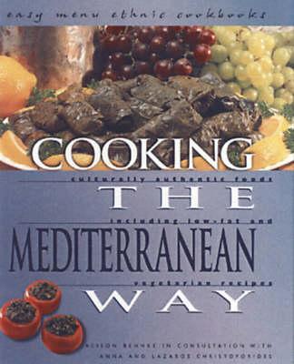 Cooking The Mediterranean Way: Easy Menu Ethnic Cookbooks (Hardback)