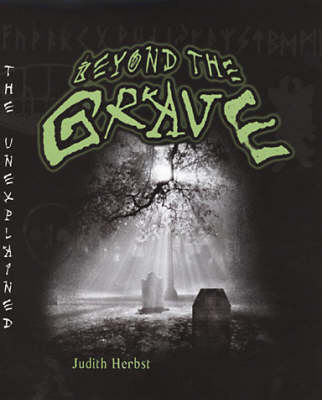 Beyond The Grave: The Unexplained Series (Paperback)