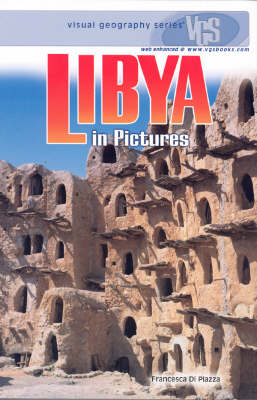 Libya in Pictures - Visual Geography S. (Hardback)