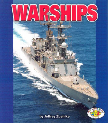 Warships: Pull Ahead Books - Mighty Movers (Paperback)