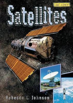 Satellites: Cool Science series (Hardback)