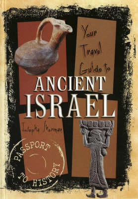 Your Travel Guide To Ancient Israel (Hardback)