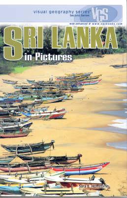 Sri Lanka In Pictures: Visual Geography Series (Hardback)
