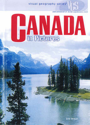 Canada In Pictures: Visual Geography Series (Hardback)