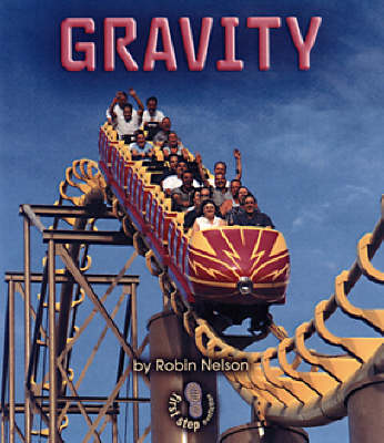 Gravity: First Step Forces and Motions (Paperback)