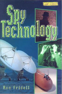 Spy Technology: Cool Science Series (Hardback)