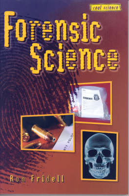 Forensic Science: Cool Science Series (Hardback)